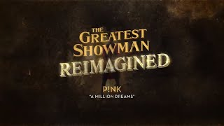 P!nk - A Million Dreams (Official Lyric Video)