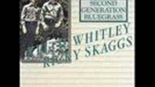 All I Ever Loved Was You By Keith Whitley And Ricky Skaggs