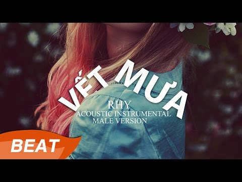 Vết Mưa - Acoustic Instrument by Rhy [Male Version]