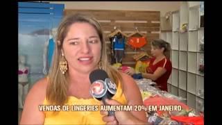 Venda de lingeries dispara e comerciantes de Juruaia comemoram lucros