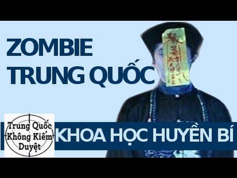 6 Loài Thây Ma hay Zombie ở Trung Quốc | Khoa Học Huyền Bí