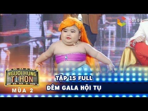 Người hùng tí hon 2| tập 15 full hd: Tin Tin hóa nàng tiên cá, cạnh tranh nhan sắc với Tú Thanh