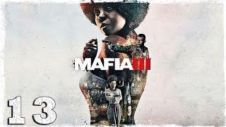 Mafia 3. #13: Контрабандисты.