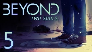 Cry Plays: Beyond: Two Souls [P5]