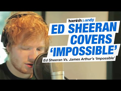Ed sheeran vs james arthur impossible youtube