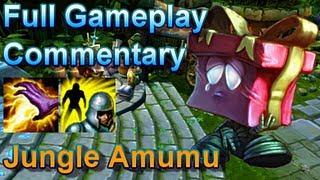 Amumu Jungle Full Gameplay Commentary League Of