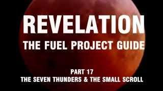Revelation: The Fuel Project Guide (Part 17 The Seven