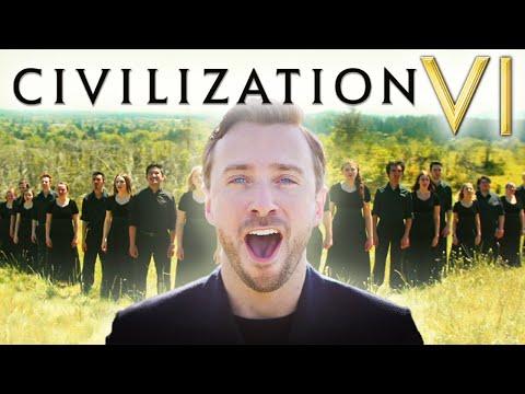Civilization VI - Theme - Peter Hollens