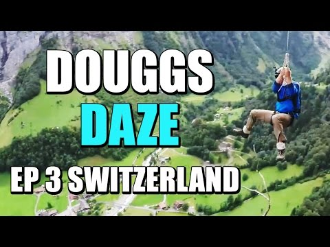 BASE COURSE SWITZERLAND | DOUGGS DAZE | EP 3