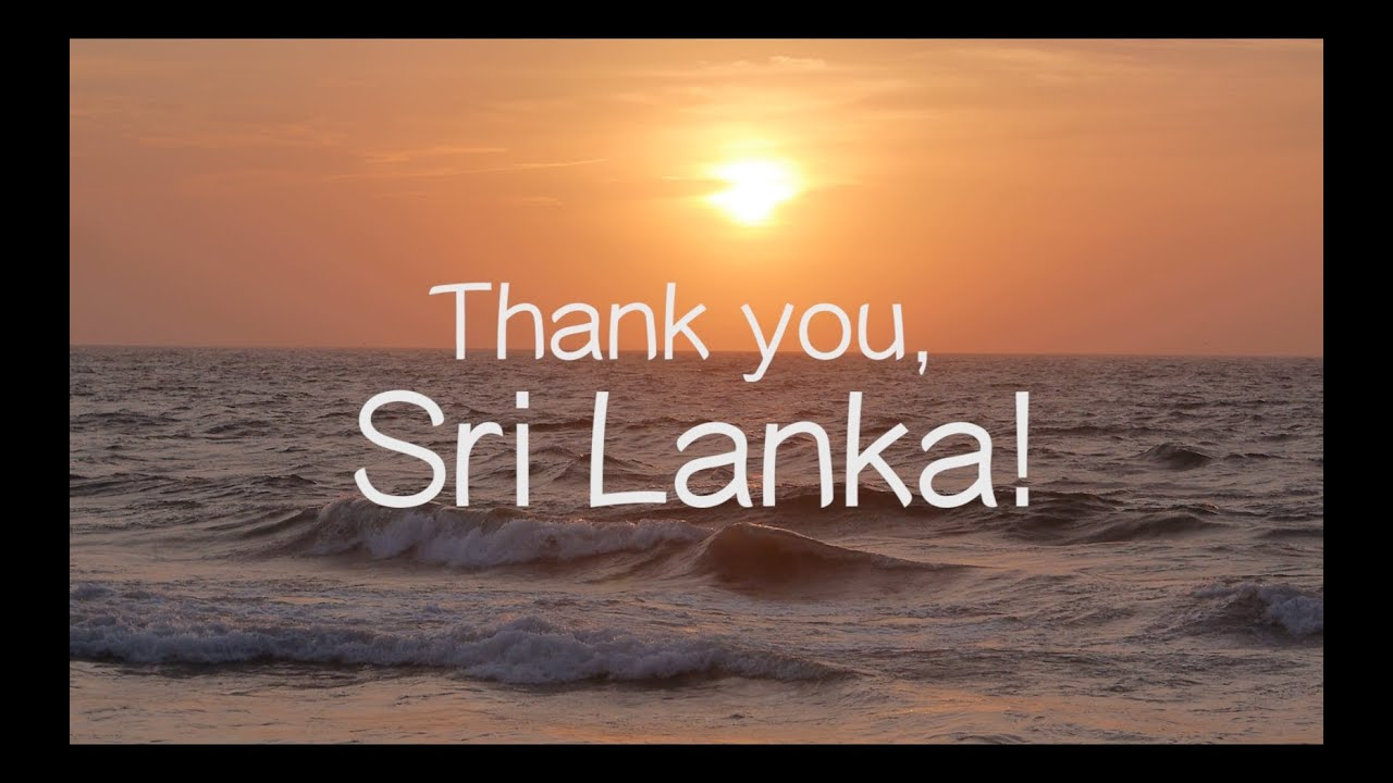 thank you sri lanka youtube. Black Bedroom Furniture Sets. Home Design Ideas