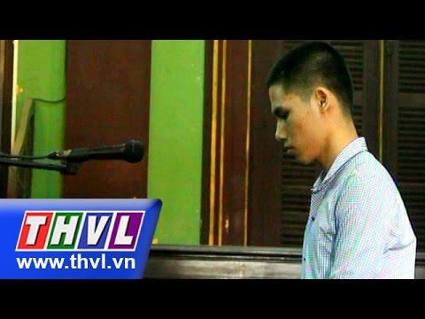 THVL | Án tù cho đối tượng giết chồng của người yêu tại Đồng Nai