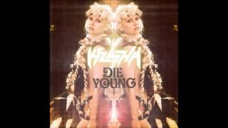 Kesha- Die Young (Lyrics)