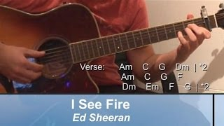 """I SEE FIRE"", Ed Sheeran--- INTRO RIFF + WHOLE SONG"