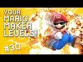I AM SPEED YOUR Mario Maker Levels 30