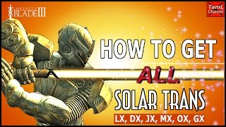 Infinity Blade 3: HOW TO GET ALL SOLAR TRANS WEAPONS! (LX