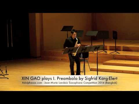 XIN GAO plays I Preambolo by Sigfrid Karg Elert