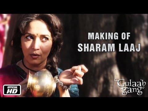 Sharam Laaj - Madhuri Dixit | Song Making | Gulaab Gang