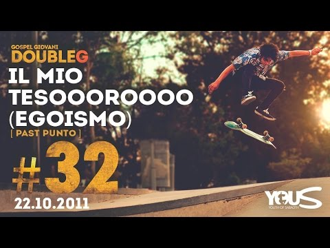 Double G - 22 Ottobre 2011 - Il mio Tesoooroooo (egoismo) - Past Punto