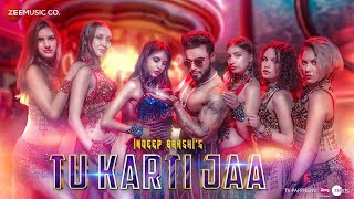 Tu Karti Jaa Indeep Bakshi Video HD Download New Video HD