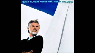 Kenny Rogers - Eyes That See In The Dark