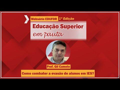 Como combater a evasão de alunos nas Instituições de Ensino Superior? - Websérie EDUFOR - 1º edição
