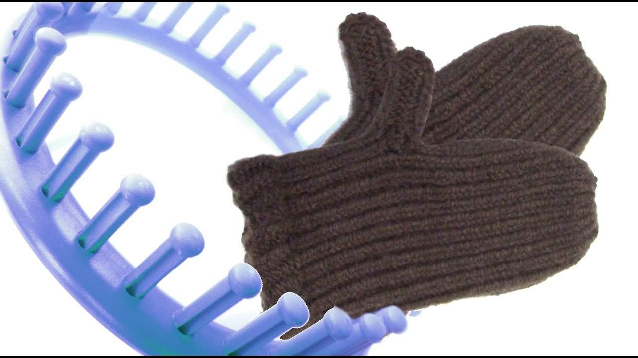 Knitting Mittens On A Loom : How to make mittens on a round loom youtube