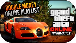 GTA 5 Online Make Money Fast Playlist Double Money & RP