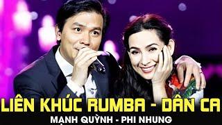 Liên khúc RUMBA _ DÂN CA - Mạnh Quỳnh ft. Phi Nhung [Liveshow Mạnh Quỳnh - 20 NĂM TÌNH VẪN ĐẸP]