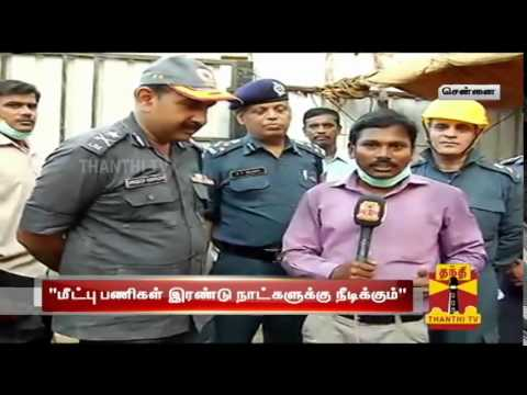 Chennai Building Collapse : Death Toll rises to 40