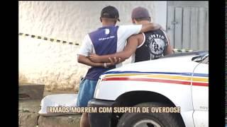 Irm�os morrem com suspeita de overdose no bairro Jardim Am�rica