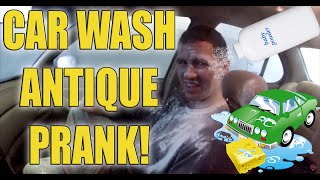 Car Wash Antique Prank