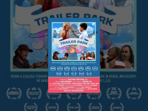 Trailer Park Jesus | Full Movie | Chicago Comedy Film Festival