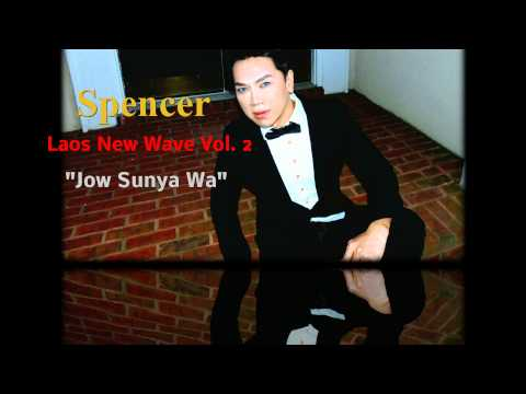 Lao Song -  Jow Sunya Wa / Perv. Spencer Laos New Wave Vol. 2 / 2013