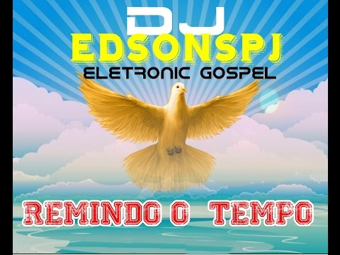 CD REMIX GOSPEL BY DJ EDSONSPJ