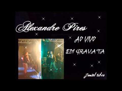 Alexandre Pires ao vivo Completo {2013} em Gravata - Jamiel Silva