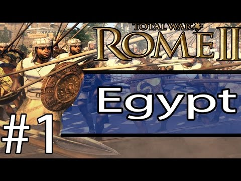 Total War: Rome II - Egypt Campaign #1 ~