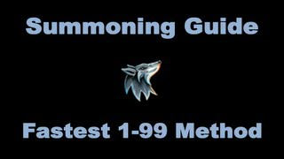 Ultimate 1-99 Summoning Guide Runescape 2014 Fastest And