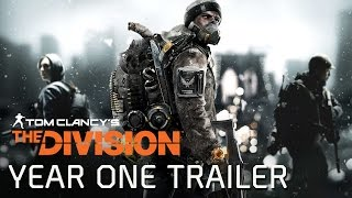 Tom Clancy's The Division - Year One Trailer