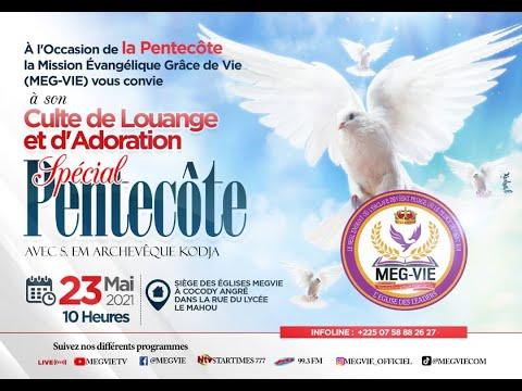 """MEG-VIE : Culte de louange et d'adoration , Spécial """"Pentecôte"""" , 23 Mai"""