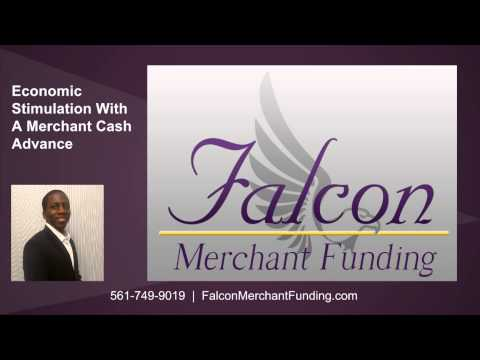 Economic Stimulation With A Merchant Cash Advance