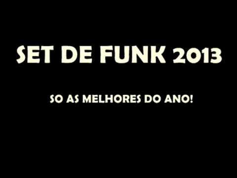 Set de FUNK 2013-AS MELHORES DO ANO