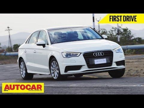 2014 Audi A3 Sedan 1.8 TSI Petrol | Exclusive India Drive Review | Autocar India