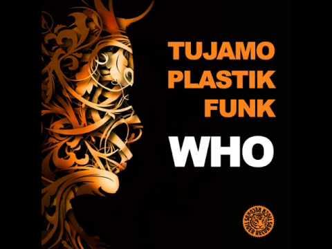 Tujamo & Plastik Funk - WHO (Riverside Mix) - Dj Ben R