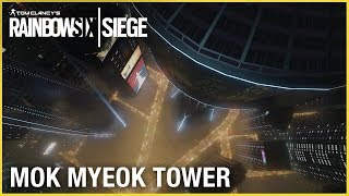 Rainbow Six Siege - Mok Myeok Tower Trailer