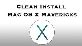 How To Fresh/Clean Install Mac OS X Mavericks To A SSD Or