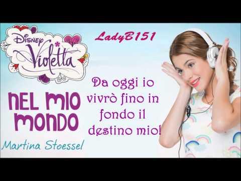 Violetta-Letra de en mi mundo en italiano (Nel mio mondo)