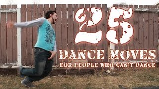 25 Dance Moves For People Who Can't Dance