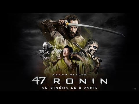 Bande annonce 47 Ronin