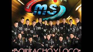 Borracho y loco (audio) Banda MS