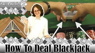 How To Deal Blackjack Part 1 Out Of 4